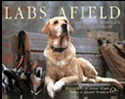 Labs Afield - 160 Pages - $29.50
